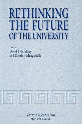 Rethinking the Future of the University - Mentor Series (Paperback)