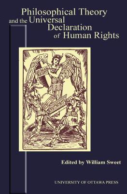 Philosophical Theory and the Universal Declaration of Human Rights - Actexpress (Paperback)