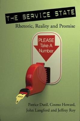 The Service State: Rhetoric, Reality and Promise - Governance Series (Paperback)