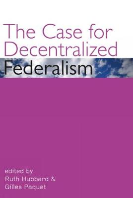The Case for Decentralized Federalism - Governance Series (Paperback)