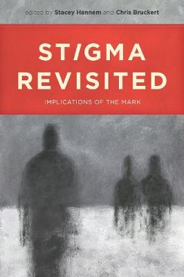 Stigma Revisited: Implications of the Mark (Paperback)