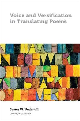 Voice and Versification in Translating Poems - Perspectives on Translation (Paperback)