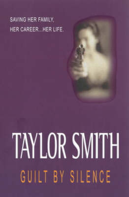 Guilt by Silence (Paperback)