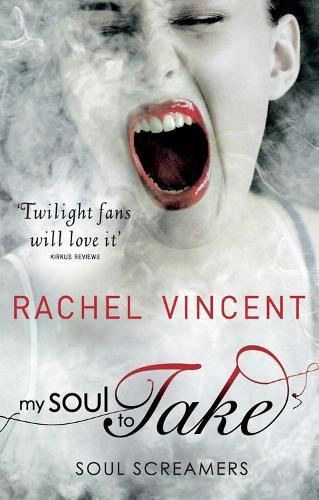 My Soul to Take - Soul Screamers (Paperback)