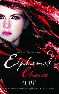 Elphame's Choice (Paperback)