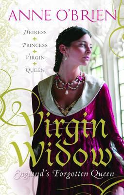 Virgin Widow: England's Forgotten Queen (Paperback)