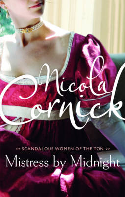 Mistress by Midnight - Scandalous Women of the Ton (Paperback)