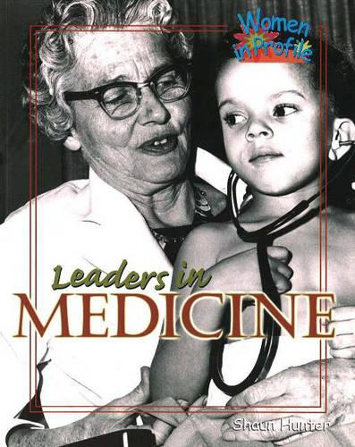 Leaders in Medicine - Women in Profile (Paperback)