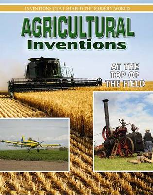 Agricultural Inventions - Inventions That Shaped Modern World (Paperback)