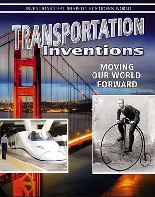 Transportation Inventions - Inventions That Shaped Modern World (Paperback)