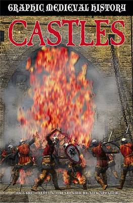 Castles - Graphic Medieval History (Paperback)