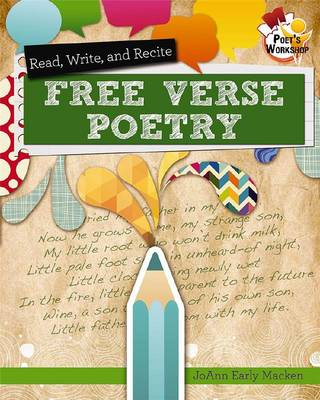 Read, Recite, and Write Free Verse Poetry - Poet's Workshop (Paperback)