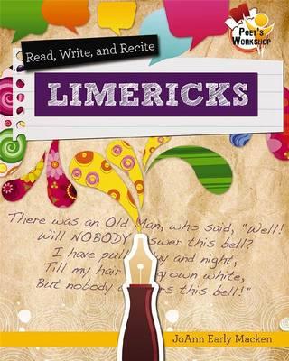 Read Recite and Write Limericks - Poets Workshop (Paperback)