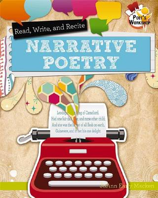 Read, Recite, and Write Narrative Poetry - Poet's Workshop (Paperback)