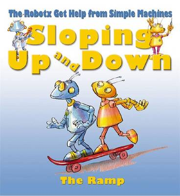Sloping Up and Down: The Ramp - Robotx (Paperback)
