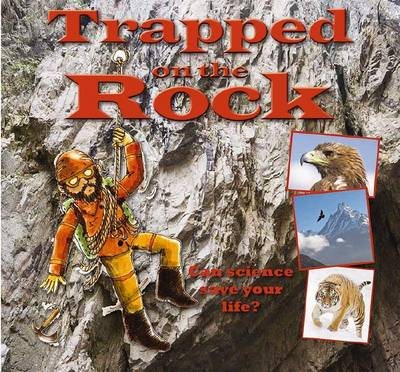 Trapped on the Rock - Science to the Rescue (Paperback)