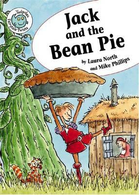Jack & the Bean Pie - Tadpole: Fairytale Twists (Paperback)