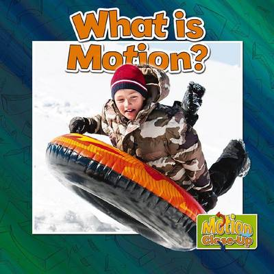 What is Motion? - Motion Close-Up (Paperback)