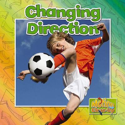 Changing Direction? - Motion Close-Up (Paperback)