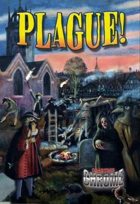 Plague! - Crabtree Chrome (Paperback)
