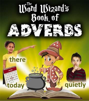 Book of Adverbs - Word Wizard (Paperback)