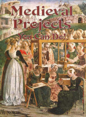 Medieval Projects You Can Do! - Medieval Worlds S. (Paperback)