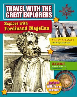 Explore With Ferdinand Magellan - Travel With Great Explorers (Paperback)