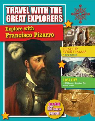 Explore With Francisco Pizarro - Travel With Great Explorers (Paperback)