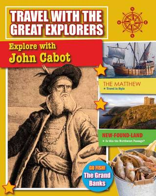 Explore With John Cabot - Travel With Great Explorers (Paperback)