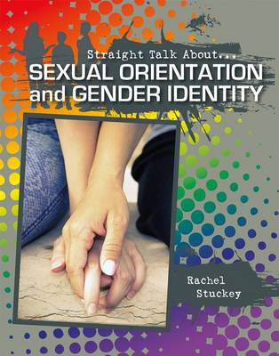 Sexual Orientation & Gender Identity - Straight Talk About (Paperback)