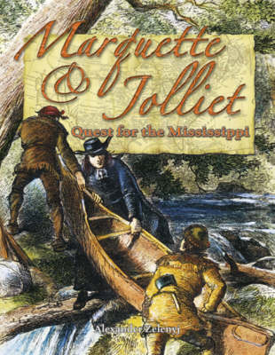 Marquette and Jolliet - In the Footsteps of Explorers (Hardback)