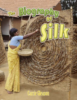 The Biography of Silk - How Did That Get Here? (Hardback)
