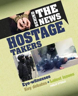 Hostage Takers - Behind the News (Paperback)