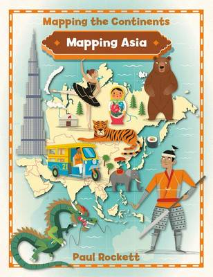 Mapping Asia - Mapping the Continents (Paperback)