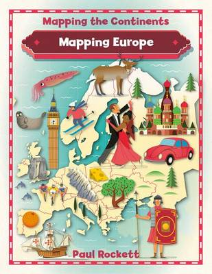 Mapping Europe - Mapping the Continents (Paperback)