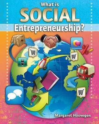 What is Social Entrepreneurship - Your Start Up Starts Now (Paperback)