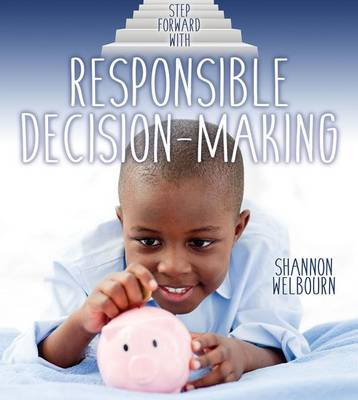 Step Forward With Responsible Decision Making (Paperback)