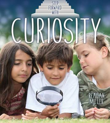 Step Forward With Curiosity (Paperback)