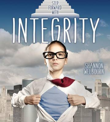 Step Forward With Integrity (Paperback)