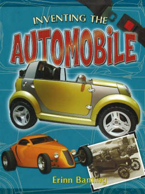 Inventing the Automobile - Breakthrough Inventions S. (Paperback)