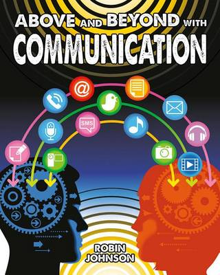 Above and Beyond with Communication - Fuelling Your Future (Paperback)