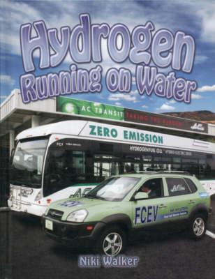 Hydrogen: Running on Water - Energy Revolution (Paperback)