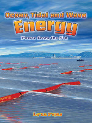 Ocean Tidal and Wave Energy : Power from the Sea - Energy Revolution (Paperback)