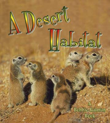 A Desert Habitat - Introducing Habitats (Paperback)