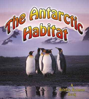 An Antarctic Habitat (Paperback)