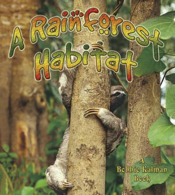 Rainforest Habitats - Introducing Habitats (Paperback)