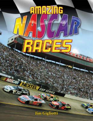 Amazing NASCAR Races (Hardback)