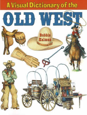 Visual Dictionary of the Old West (Hardback)