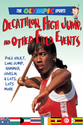 Decathlon, High Jump, Other Other Field Events - Olympic Sports (Saunders) (Paperback)
