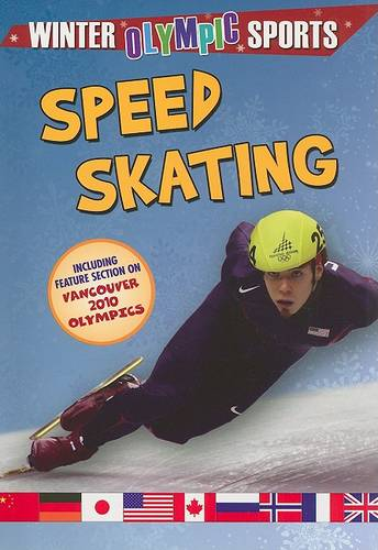 Speed Skating - Winter Olympic Sports (Paperback)